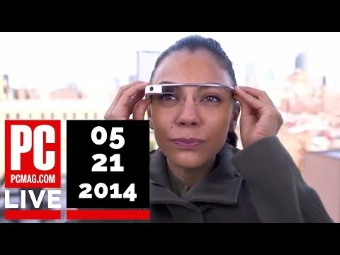 PCMag Live 05/21/14: Google Glass Eye Strain & An EBay Cyberattack
