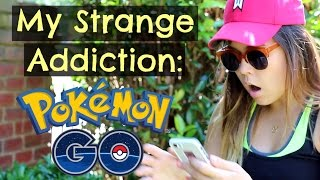 My Strange Addiction: POKEMON GO