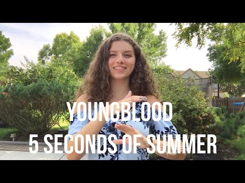 Youngblood- 5 Seconds Of Summer (ASL/PSE COVER)