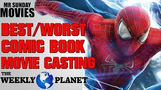 Best & Worst Comic Book Movie Casting