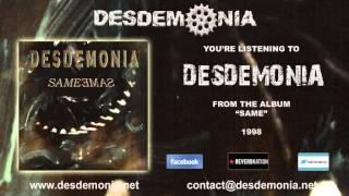 Watch Desdemonia Desdemonia video