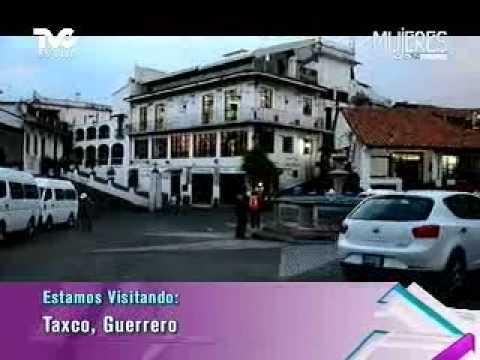 Acompáñanos a conocer Taxco, Guerrero