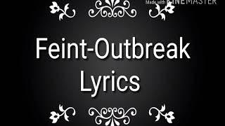 Feint-outbreak lyrics