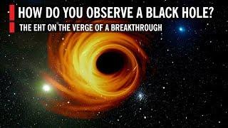 How Do You Observe a Black Hole?