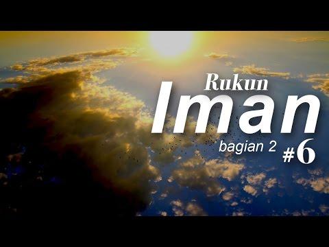 Rukun Islam (Bag 2) #6 - Ustadz Khairullah Anwar Luthfi, Lc