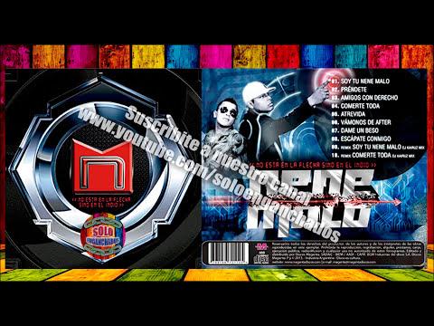NENE MALO CD COMPLETO ENGANCHADO 2014  NO ESTA EN LA FLECHA SINO EN EL INDIO