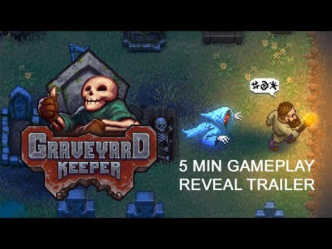 Graveyard Keeper Gameplay Reveal Trailer