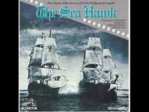 Erich Korngold - The Sea Hawk 1/2 Video