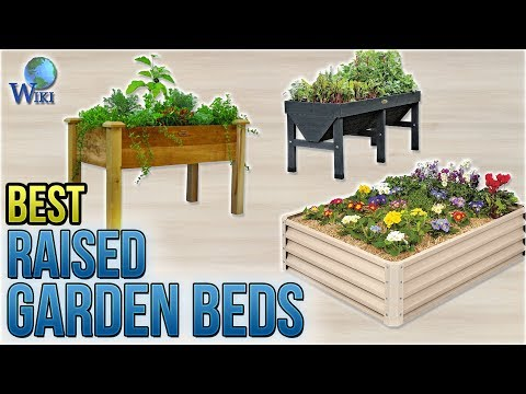 10 Best Raised Garden Beds 2018
