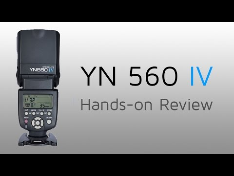 YN 560 IV Hands-on Review