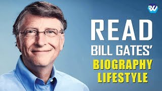 BILL GATES Biography, Income, Career, House, Cars, Worth & Lifestyle | Rozina's World