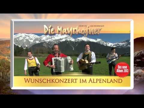 Die Mayrhofner Wunschkonzert im Alpenland