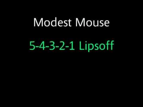Modest Mouse - 5-4-3-2-1 Lipsoff