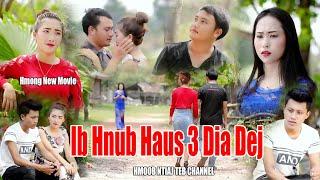"""Hmong new movie funny""""Ib Hnub Haus 3 Dia Dej""""lom zem thiab txaus luag heev"""