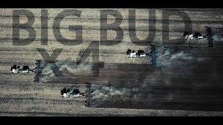 BIG BUD TRACTORS X4 - Big Sky Montana - Welker Farms Inc