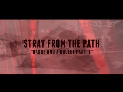 Stray From The Path - Badge And A Bullet