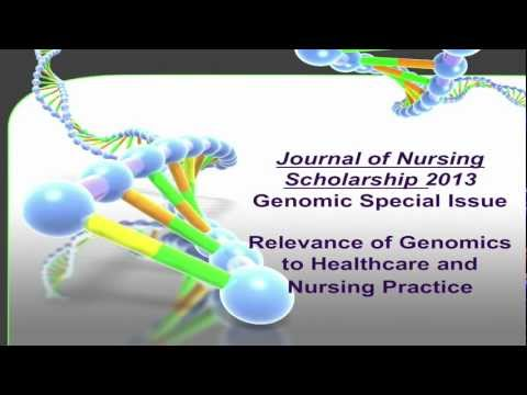 Journal of Nursing Scholarship Genomic Nursing Webinar Series (long version)