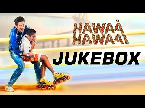 Hawaa Hawai - Jukebox - Full Album - All Songs