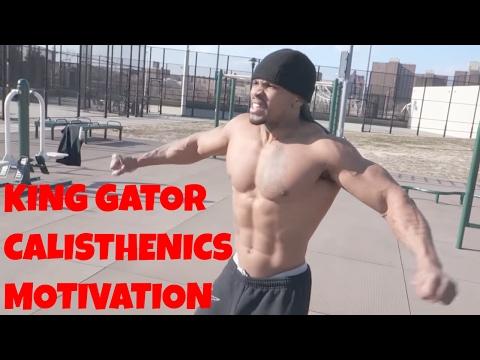 I Command You To Grow - CT Fletcher + King Gator Calisthenics Motivation