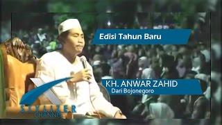 Pengajian Umum KH. Anwar Zahid - Edisi Tahun Baru