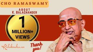 Kalakendra   Hillarious Talk by Cho about Director K Balachander