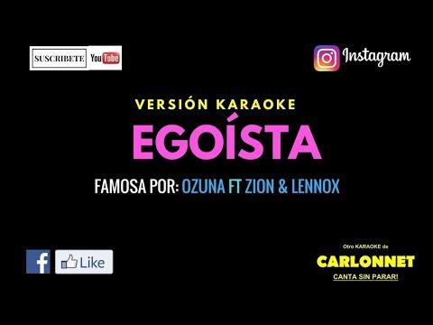 Egoísta - Ozuna ft Zion & Lennox (Karaoke)