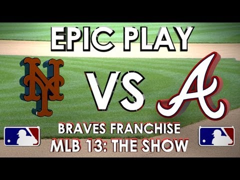 EPIC PLAY! - New York Mets vs Atlanta Braves - Franchise Mode - EP 16 MLB 13 The Show