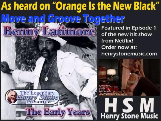 "As heard on ""Orange Is the New Black"" - Benny Latimore's ""Move and Groove Together"""