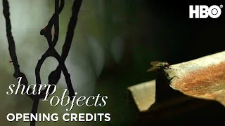 Sharp Objects | Opening Credits Ep. 1 | HBO