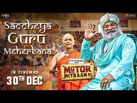 Saccheya Guru Meherbana | Happy Raikoti, Sanj V | Motor Mitraan Di | Latest Punj