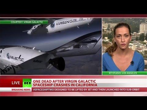 Virgin Galactic pilot dead after spaceship's Mojave Desert crash