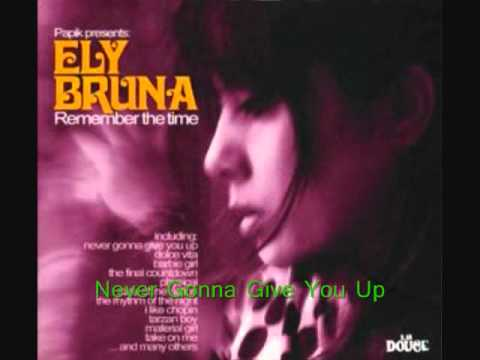Ely Bruna - Never Gonna Give You Up