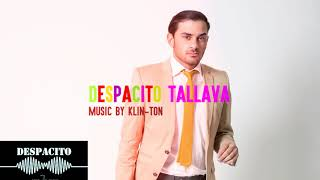 DESPACITO TALLAVA 2018 bulgaria