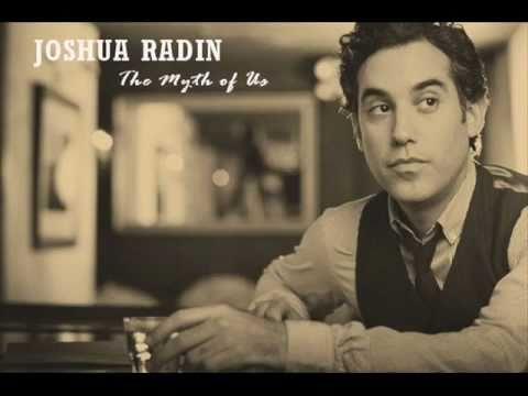 Joshua Radin - The Myth Of Us