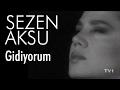 Sezen Aksu - Gidiyorum (Official Video) MP3