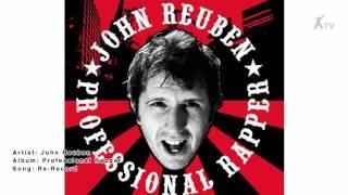 Watch John Reuben Rerecord video