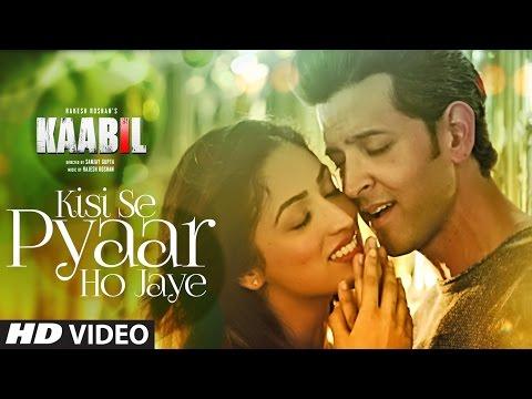 Kisi Se Pyar Ho Jaye Song (Video) | Kaabil | Hrithik Roshan, Yami Gautam | Jubin Nautiyal thumbnail
