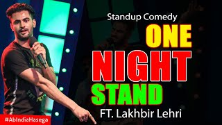 One Night Stand - Standup Comedy by Lakhbir Lehri - Ab India Hasega