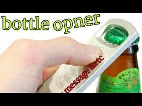 The bottle opner tone for messages