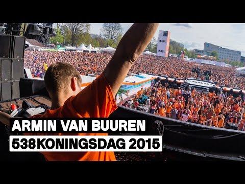 538Koningsdag 2015 | Armin van Buuren (Full live-set)