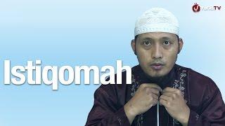 Kajian Islam: Pembahasan Istiqomah - Ustadz Zaid Susanto, Lc
