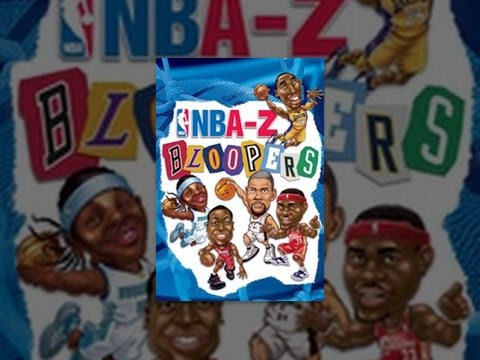 NBA to Z: The Best Bloopers Highlights and Hijinx