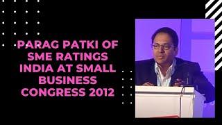 Parag Patki of SME Ratings India at