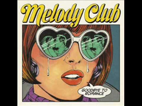 The only ones Melody club
