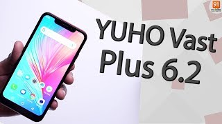 YUHO Vast Plus 6.2: Unboxing | Hands on [Hindi हिन्दी]