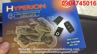Khóa chống trộm HYPERION 2018 , công nghệ nhận diện chủ xe thông minh, chống dàn cảnh cướp xe