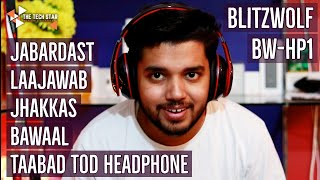 Best Headphone Under 3K - Blitzwolf BW-HP1 Unboxing & Full Review | Awesome Bass