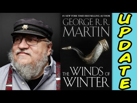 The Winds Of Winter UPDATE! (Game of Thrones)