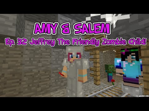 Amy & Salem! Ep.32 Jeffrey The Friendly Zombie Child!