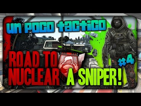 ROAD TO NUCLEAR A SNIPER #4 | Un poco TÁCTICO | TWPlay